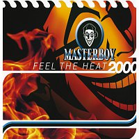 Masterboy – Feel The Heat 2000