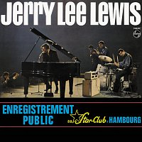 Jerry Lee Lewis – Au Star-Club De Hambourg