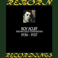 Roy Acuff – In Chronology - 1936 - 1937 (HD Remastered)