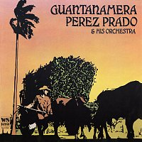 Perez Prado and his Orchestra – Guantanamera