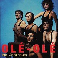 Ole Ole – No Controles