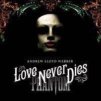 Andrew Lloyd-Webber – Love Never Dies