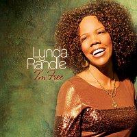Lynda Randle – I'm Free
