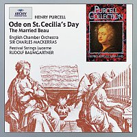 Festival Strings Lucerne, Rudolf Baumgartner, English Chamber Orchestra – Purcell: Ode on St. Cecilia's Day; The Married Beau