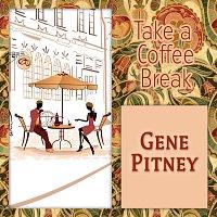 Gene Pitney – Take a Coffee Break