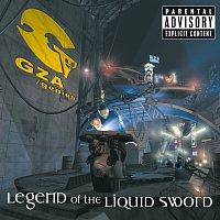 GZA/The Genius – Legend Of The Liquid Sword