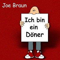 Joe Braun – Ich bin ein Doner