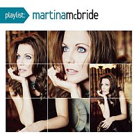 Martina McBride – Playlist: The Very Best Of Martina McBride