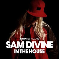 Sam Divine – Defected Presents Sam Divine In The House