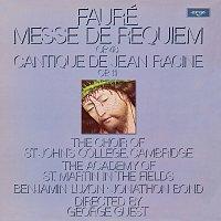 Choir Of St. John's College, Cambridge, Academy of St. Martin in the Fields – Fauré: Messe de Requiem; Cantique de Jean Racine