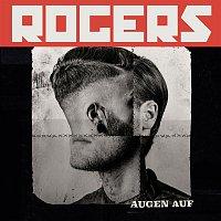 Rogers – Augen auf