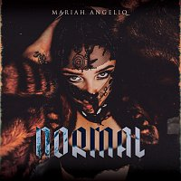 Mariah Angeliq – Normal