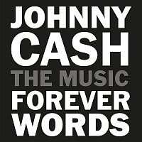 Johnny Cash – Johnny Cash: Forever Words Expanded