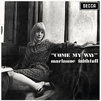 Marianne Faithfull – Come My Way