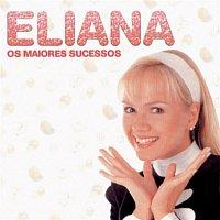 Eliana – Os Maiores Sucessos de Eliana
