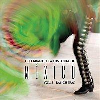 Various – Celebrando La Historia De México Vol. 2