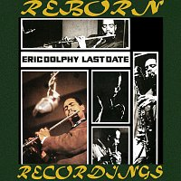 Eric Dolphy – Last Date (HD Remastered)