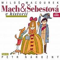Macourek: Mach a Šebestová v historii