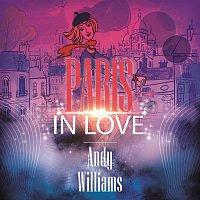 Andy Williams – Paris In Love