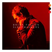 Brian Fallon – If Your Prayers Don't Get To Heaven