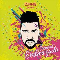 Dennis DJ, Lary, Wic – Carnaval Embrazado