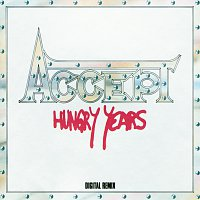 Accept – Hungry Years [Remixed]