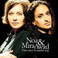 Noa, Mira Awad – There Must Be Another Way [International Version]