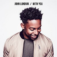 John Lundvik – With You