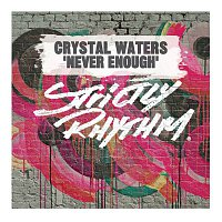 Crystal Waters – Never Enough