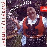 Jarmila Šuláková – Okolo Súče