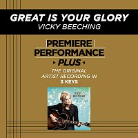 Vicky Beeching – Premiere Performance Plus: Great Is Your Glory