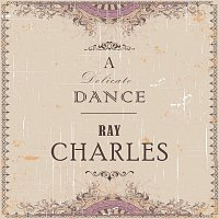 Ray Charles – A Delicate Dance