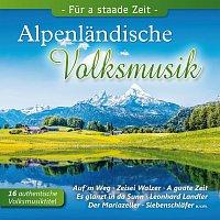 Diverse Interpreten – Alpenlandische Volksmusik - Fur a staade Zeit