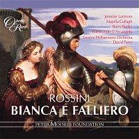 Majella Cullagh, Jennifer Larmore, David Parry, London Philharmonic Orchestra – Rossini: Bianca e Falliero