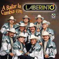 Grupo Laberinto – A Bailar La Cumbia Con Laberinto