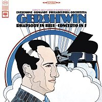 Eugene Ormandy, Philippe Entremont, George Gershwin, The Philadelphia Orchestra – Gershwin: Concerto in F for Piano and Orchestra & Rhapsody in Blue
