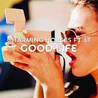 Charming Horses, LT – Good Life