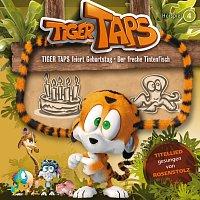 Tiger Taps – 04: Tiger Taps feiert Geburtstag / Der freche Tintenfisch