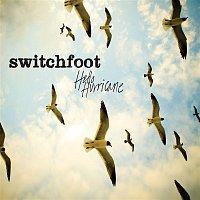 Switchfoot – Hello Hurricane (Deluxe)