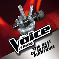 Různí interpreti – The Voice Of Italy - The Best Of Blind Auditions