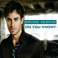 Enrique Iglesias – Do You Know? (The Ping Pong Song)