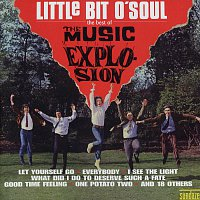 Music Explosion – Little Bit O' Soul - The Best Of