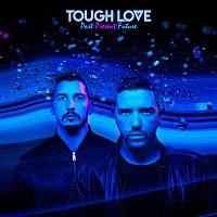 Tough Love – Like A Drug