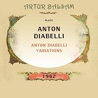 Artur Balsam – Artur Balsam Plays Anton Diabelli Variations