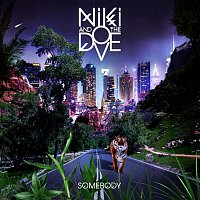 Niki & The Dove – Somebody