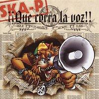 Ska-P – Que Corra La Voz