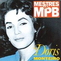 Doris Monteiro – Mestres da MPB