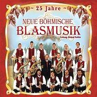 Neue Bohmische Blasmusik – 25 Jahre Neue Bohmische Blasmusik