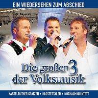Die groszen 3 der Volksmusik – Ein Wiedersehen zum Abschied