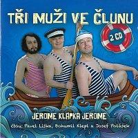 Bohumil Klepl, Pavel Liška, Josef Polášek – Jerome: Tři muži ve člunu